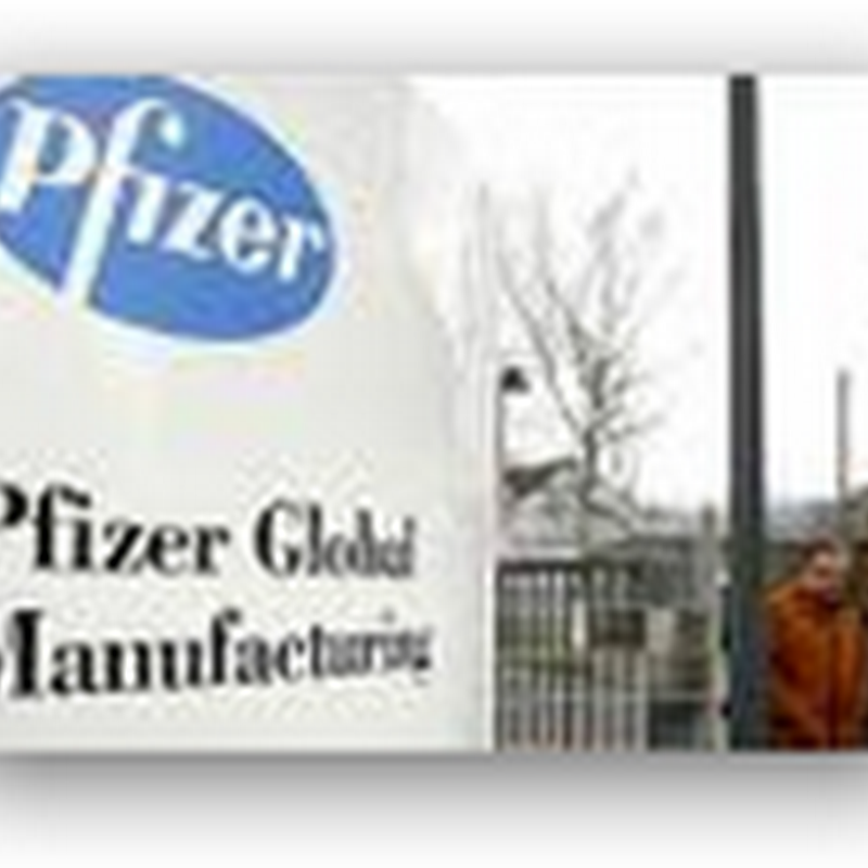 Pfizer Closing Research and Development Sites – Layoffs To Continue – 30,900 in SEC Filing