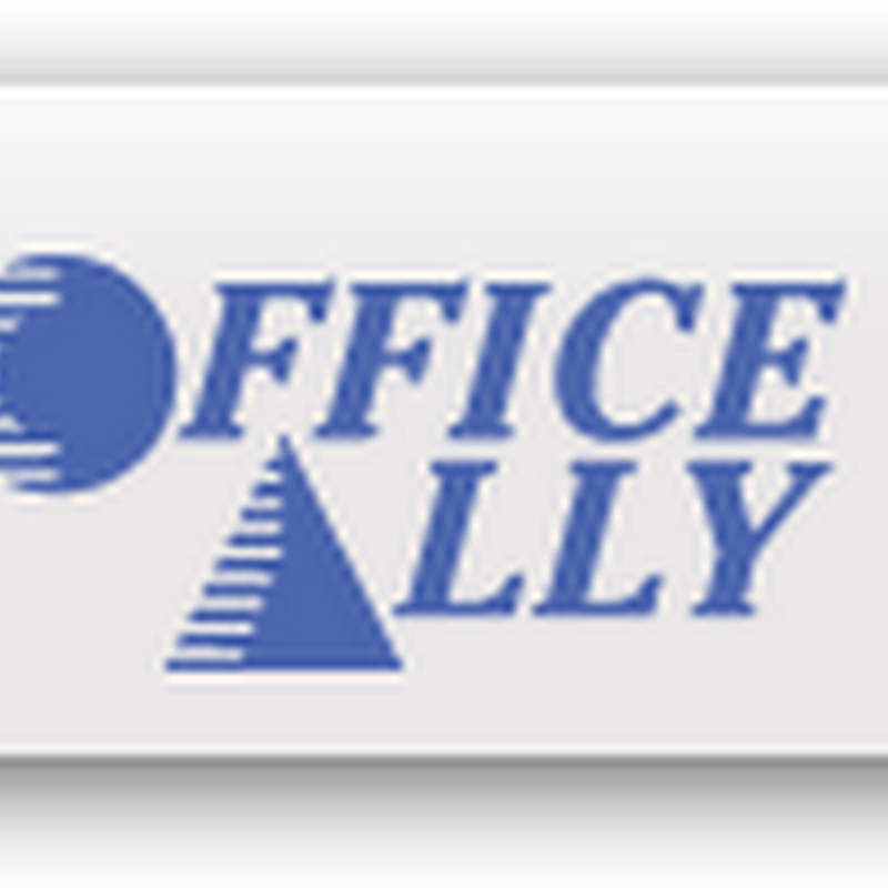 Office Ally EHR Web Based Software A Simple and Easy Format And Opportunity to Get Paid for E-Visits