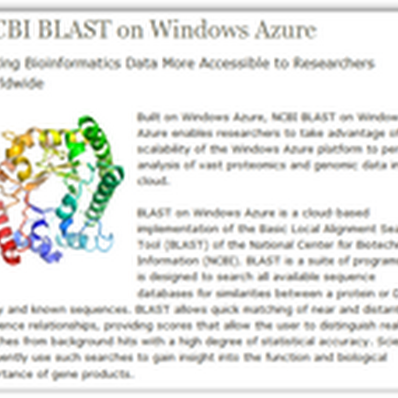 Microsoft Announces the Release of Biotech Information Search Tool on Windows Azure Platform–Biological Cloud Super Computing With High Powered Hardware