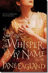 Whisper My Name by Jane Eagland