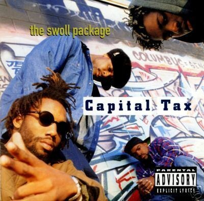 Capital Tax - The Swoll Package (1993)