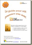 """Page de garde de l'ouvrage """"Le guide pour vos premiers pas avec Office 2010"""""""