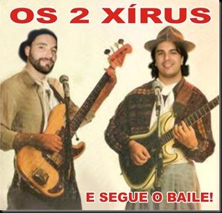 Os 2 Xírus