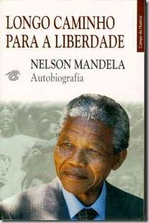 Nelson Mandela, o longo camiinho para a liberdade