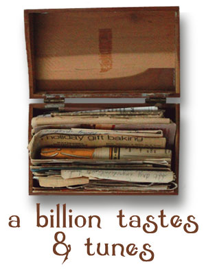 a billion tastes and tunes