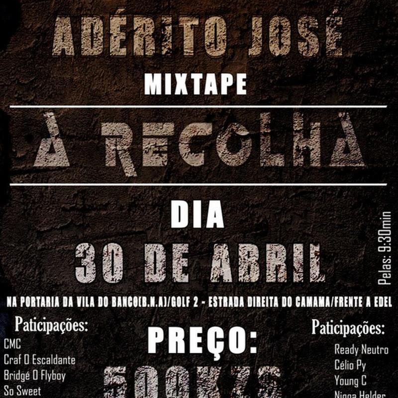 "Mixtape ""A Recolha"" - AJ Blog [Vendas: Dia 30 de Abril]"