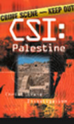 Christ Scenes Investigations, Palestine pamphlet