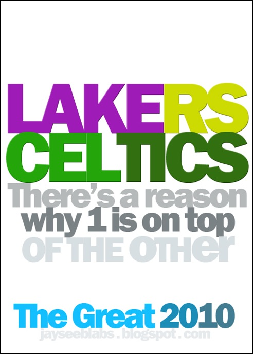 lakers celtics there's a reason why 1 is on top of the other poster by jaysee pingkian