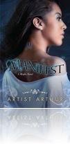 Manifest (Kimani Tru) by Artist C. Arthur