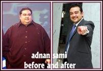 adnan sami before and after