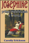 Josephine, prima imparateasa a Frantei