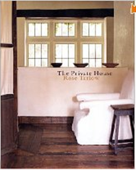Rose Tarlow The Private House