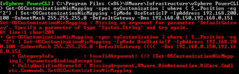 Set-OSCustomizationNicMapping : Missing an argument for parameter 'DefaultGateway'. Specify a parameter of type 'System.String' and try again.