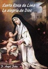 DESCARGAR GRATIS SANTA ROSA DE LIMA Angel Peña PDF