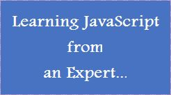 Learning JavsScript from an Expert