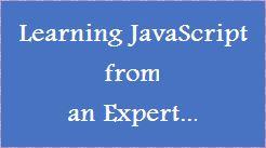 Learning JavsScript from an Expert