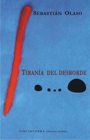 Tiranía del desborde (de Sebastián Olaso)