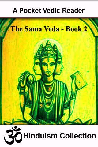 Hymns Of The Sama-Veda - II