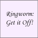 Ringworm: Get it Off!