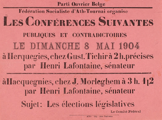 Announcement of lectures given by Henri La Fontaine in the region of Tournai during the 1904 legislative election campaign