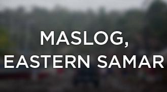 Maslog, Eastern Samar