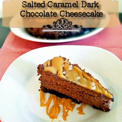 Salted Caramel Dark Chocolate Cheesecake