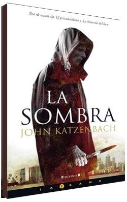 bajar Libro La Sombra: John Katzenbach Gratis