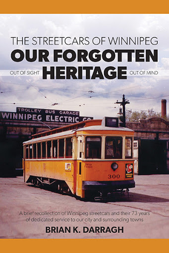 The Streetcars of Winnipeg - Our Forgotten Heritage cover