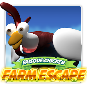 Farm escape - Episode Chicken
