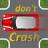 don´t Crash mobile app icon