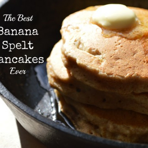 The Best Healthy (Banana Spelt) Pancakes EVER