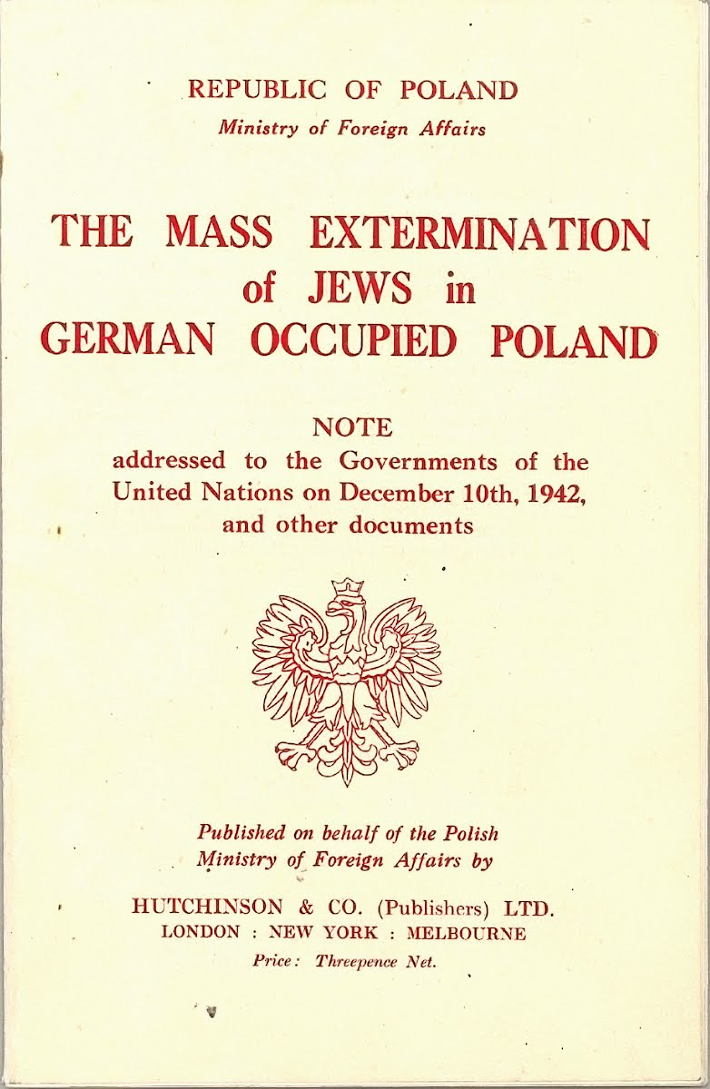A note to Allied and neutral governments on the mass extermination of Jews in German-occupied Poland, December 10, 1942.