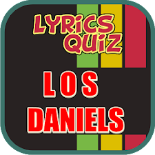 Lyrics Quiz: Los Daniels