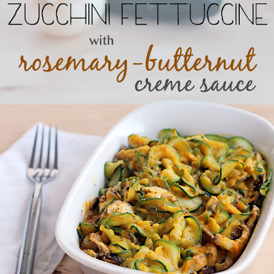 Zucchini Fettuccine with Rosemary Butternut Creme Sauce