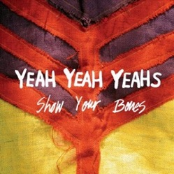 Yeah-Yeah-Yeahs-Show-Your-Bones-352539