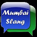 Mumbai Slang