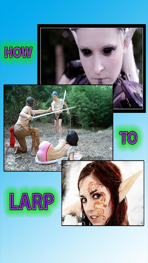 How to LARP