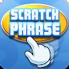 Scratch Phrase