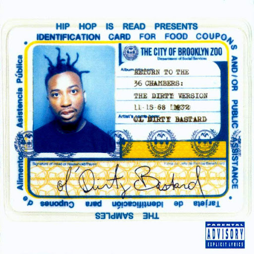 Ol' Dirty Bastard - The Return To The 36 Chambers