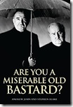 are-you-miserable-old-bastard-andrew-john-hardcover-cover