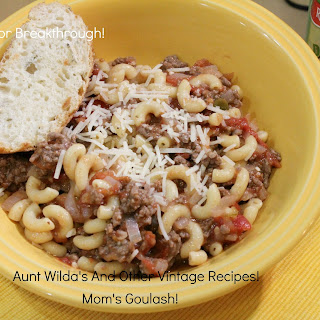 Mom's Goulash!