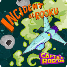Captain Rogers: Rooku Incident