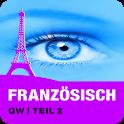 FRANZÖSISCH GW | Teil 2