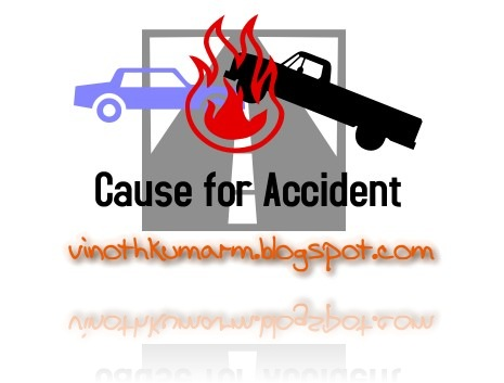 cause for accidents_vinothkumar