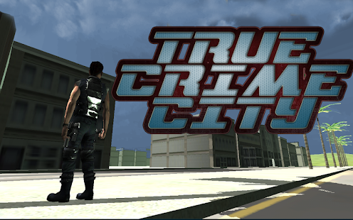 True Crime City 3D - screenshot