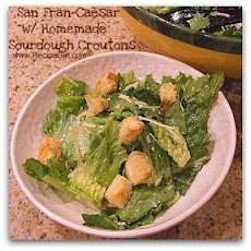 San Fran-Caesar with Homemade Sourdough Croutons