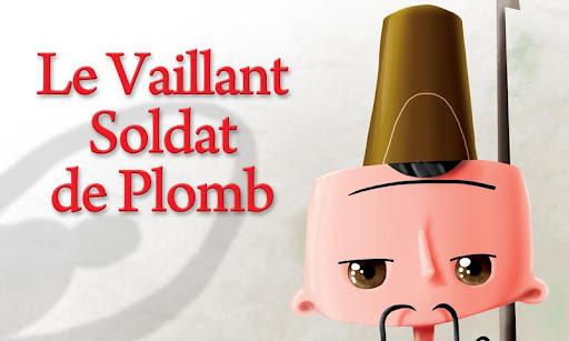 Le Vaillant Soldat de Plomb