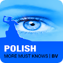POLISH More Must Knows | BV icon