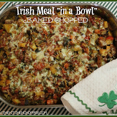Irish Meal in a Bowl, Baked Chopped
