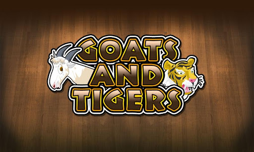 Goats and Tigers